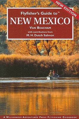 New Mexico - Beacham, Van, and Salmon, M H Dutch (Contributions by)