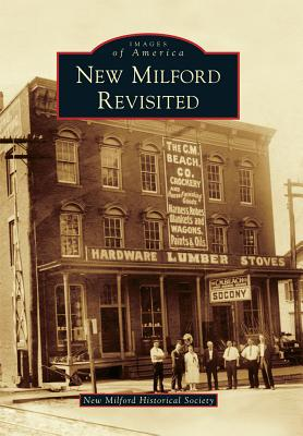 New Milford Revisited - New Milford Historical Society