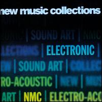 New Music Collections: Electronic - Anna Meredith (electronics); Cikada Ensemble; Claudia Molitor (electronics); Daryl Buckley (guitar);...