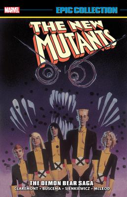 New Mutants Epic Collection: The Demon Bear Saga - Marvel Comics