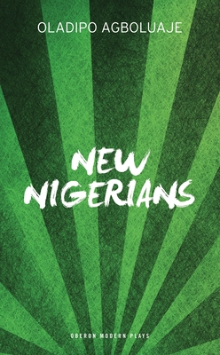 New Nigerians - Agboluaje, Oladipo