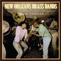 New Orleans Brass Bands: Down Yonder - Various Artists