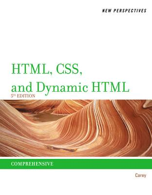 New Perspectives on HTML, CSS, and Dynamic HTML - Carey, Patrick