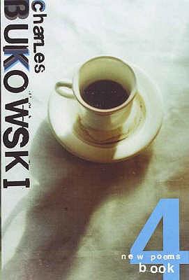 New Poems Book Four - Bukowski, Charles