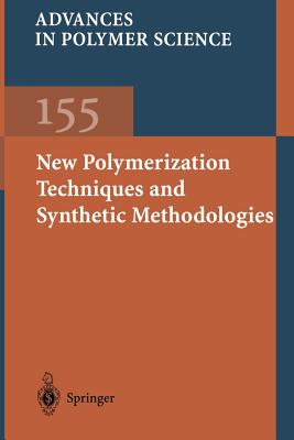 New Polymerization Techniques and Synthetic Methodologies - Biswas, M (Contributions by)