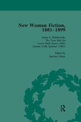 New Woman Fiction, 1881-1899, Part II vol 5 - de la L Oulton, Carolyn W, and Gavin, Adrienne E, and Schatz, SueAnn