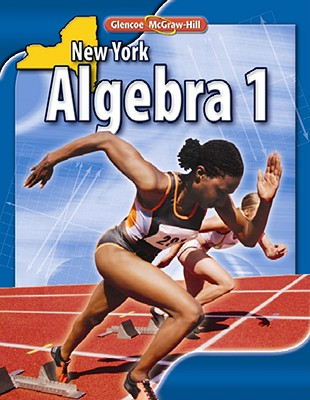 New York Algebra 1 - Carter, John A, and Cuevas, Gilbert J, and Day, Roger