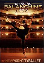 New York City Ballet: Bringing Balanchine Back