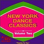 New York Dance Classics, Vol. 2: A Collection of 80's Dance Music