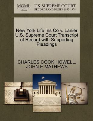 New York Life Ins Co V. Lanier U.S. Supreme Court Transcript of Record with Supporting Pleadings - Howell, Charles Cook, and Mathews, John E