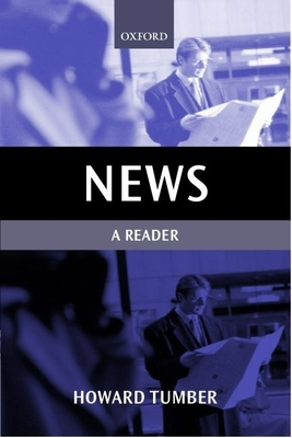 News: A Reader - Tumber, Howard (Editor)
