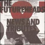 News and Tributes - The Futureheads