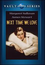 Next Time We Love - Edward H. Griffith