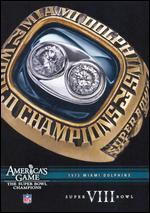 NFL: America's Game - 1973 Miami Dolphins - Super Bowl VIII
