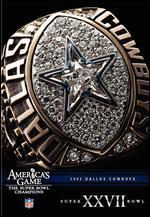 NFL: America's Game - 1992 Dallas Cowboys - Super Bowl XXVII -