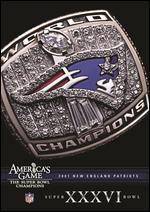 NFL: America's Game - 2001 New England Patriots - Super Bowl XXXVI
