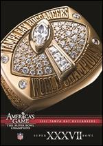 NFL: America's Game - 2002 Tampa Bay Buccaneers - Super Bowl XXXVII