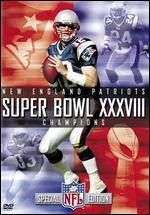 NFL: Super Bowl XXXVIII Champions - New England Patriots