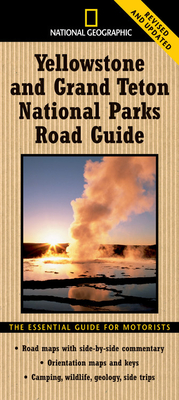 NG Yellowstone and Grand Teton National Parks Road Guide - Schmidt, Jeremy