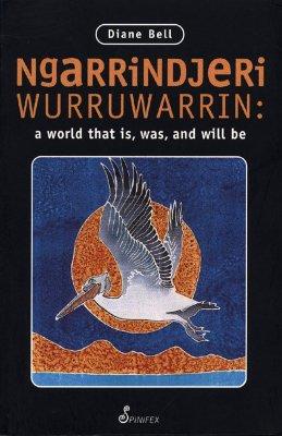Ngarrindjeri Wurruwarrin - Bell, Diane