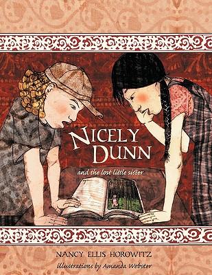 Nicely Dunn & the Lost Little Sister - Horowitz, Nancy Ellis