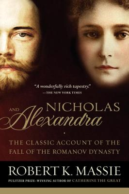 Nicholas and Alexandra - Massie, Robert K