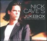 Nick Cave's Jukebox