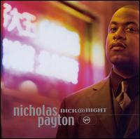 Nick@Night - Nicholas Payton