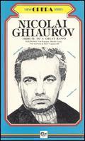 Nicolai Ghiaurov: Tribute to the Great Basso -