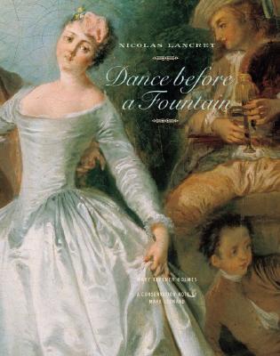 Nicolas Lancret: Dance Before a Fountain - Holmes, Mary
