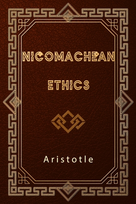 Nicomachean Ethics - Aristotle