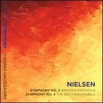 Nielsen: Symphony No. 3 Sinfonia Espansiva; Symphony No. 4 The Inextinguishable