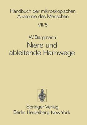 Niere Und Ableitende Harnwege - Bargmann, Wolfgang