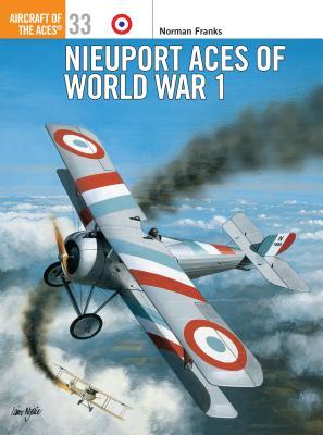 Nieuport Aces of World War 1 - Franks, Norman