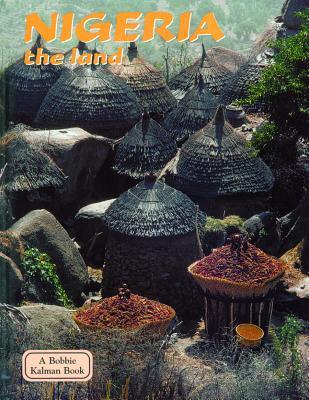 Nigeria the Land - Kalman, Bobbie