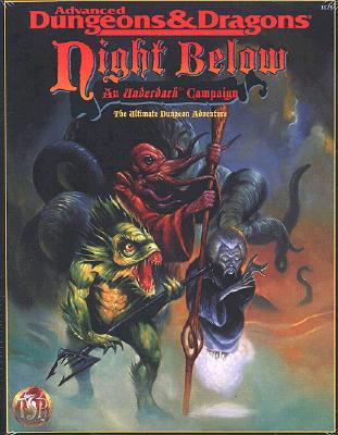 Night Below: An Underdark Campaign - Sargent, Carl, and Crewe, and TSR Inc