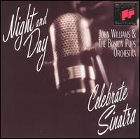 Night & Day - John Williams & the Boston Pops