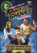 Night of the Ghouls - Edward D. Wood, Jr.