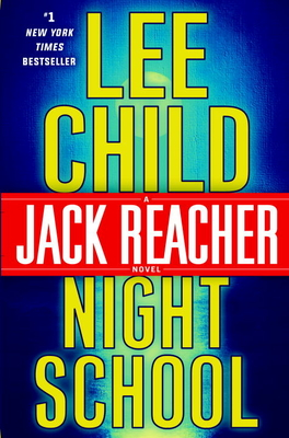 Night School - Child, Lee, New