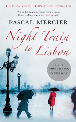 Night Train to Lisbon - Mercier, Pascal