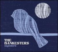 Nightbird - The Bankesters