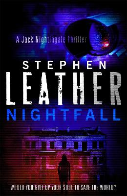 Nightfall: The 1st Jack Nightingale Supernatural Thriller - Leather, Stephen