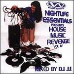 Nightlife Essentials, Vol. 4: House Music Revenge