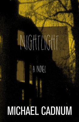 Nightlight - Cadnum, Michael