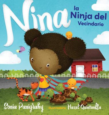 Nina La Ninja del Vecindario - Panigrahy, Sonia