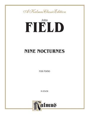 Nine Nocturnes - Field, John, MD (Composer)