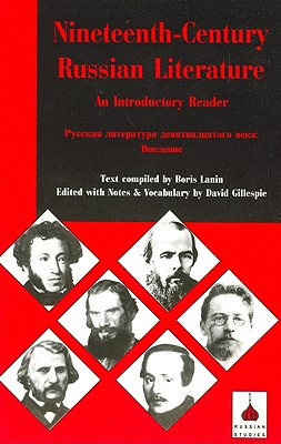 Nineteenth-Century Russian Literature: An Introduction - Larin, B, and Gillespie, David C