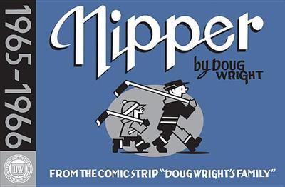 "Nipper 1965-1966: From the Comic Strip ""Doug Wright's Family"" - Wright, Doug"