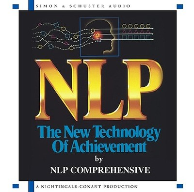 NLP: The New Technology of Achievement - Faulkner, Charles
