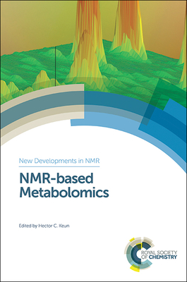 Nmr-Based Metabolomics - Keun, Hector C (Editor)